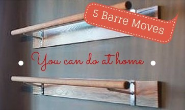 barre moves you can do at home