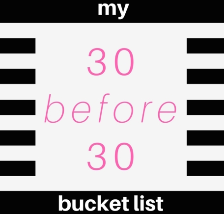 30 before 30 bucket list