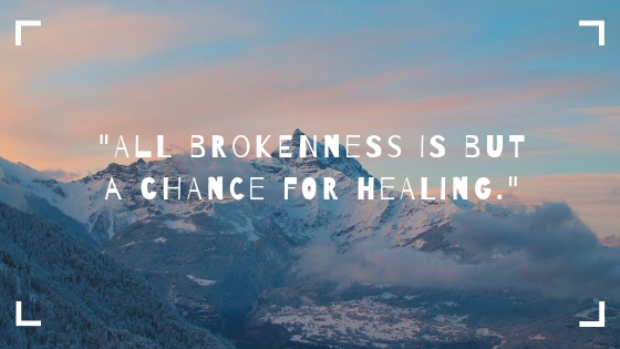brokenness and healing